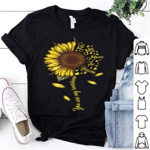 Nice Mom Sunflower For Mom In Heaven For Mother's Day shirt