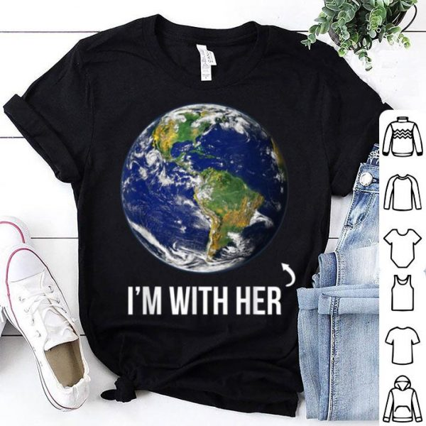 Original I'm With Her Mother Earth shirt