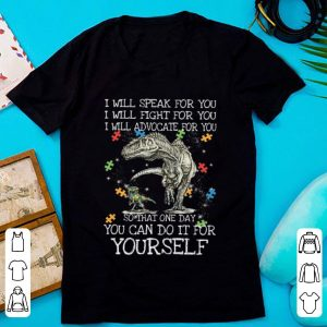 Official Autism Dinosaurs One Day You Can Do It For Yourself shirt