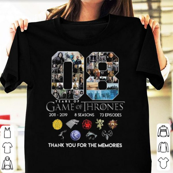 08 Years Of Game of Thrones Thank You For The Memories shirt