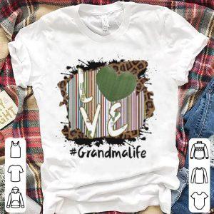 Cactus – Love Grandmalife shirt