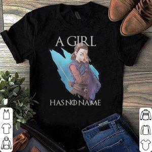 Game Of Thrones Arya Stark a girl has no name shirt