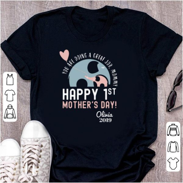 Heart elephant You are doing a great job mommy shirt