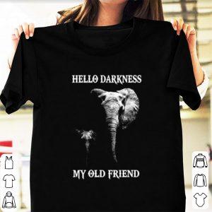 Elephants hello darkness my old friend shirt