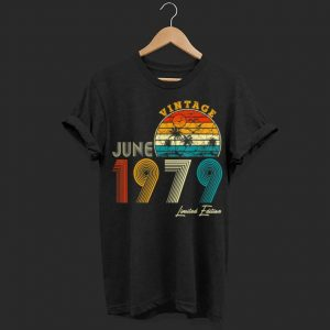 Made in June 1979 Vintage 40th Birthday 40 years shirt