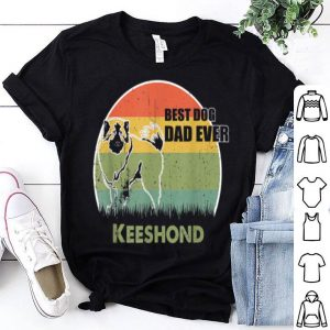Best Dog Dad Ever Keeshond Father Day 2019 shirt