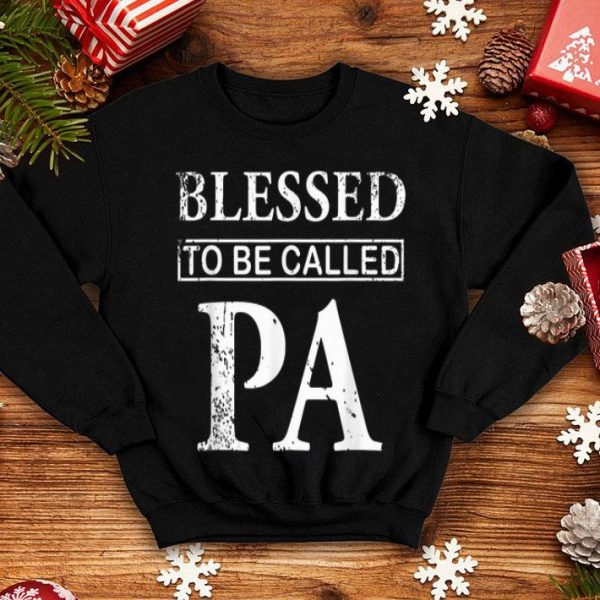 Blessed to be called Pa Father Day shirt