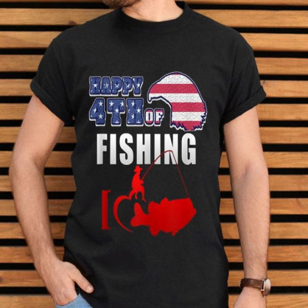 Happy 4th Of July Happy Fishing Independence Day shirt