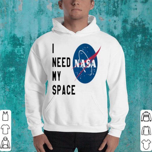 I Need My Space Nasa Shirt