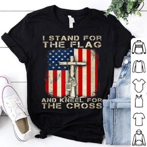 I Stand For The Flag I Kneel For The Cross 4th Of July shirt