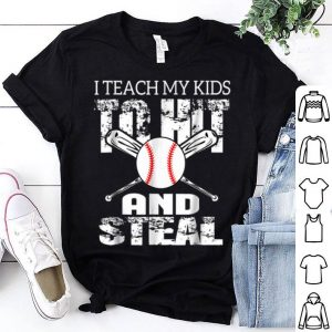 I Teach My To Hit And Steal Baseball Shirt