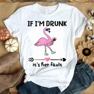 If I'm Drunk It's Her Fault 4th Of July Flamingo Drink Wine shirt