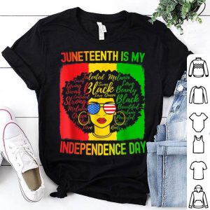 Juneteenth Is My Independence Day American Flag Shirt
