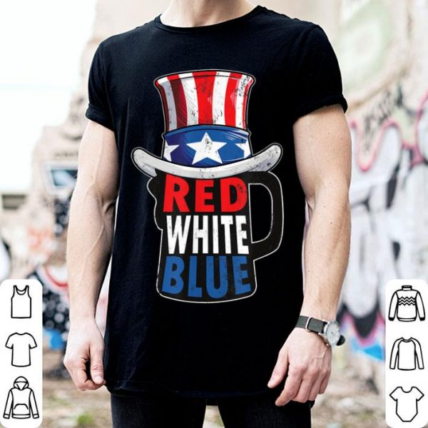 Red White Blue Beer Mug American Flag Top Hat July 4th Drink shirt