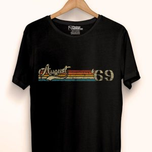 Classic 50th Birthday Vintage August 1969 shirt