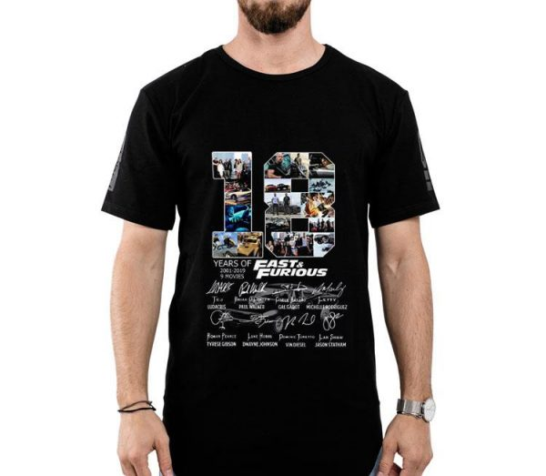 18 Anniversary Fast And Furious 2001-2019 Signature shirt