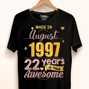 22nd Birthday August 22 Years Of Being Awesome shirt