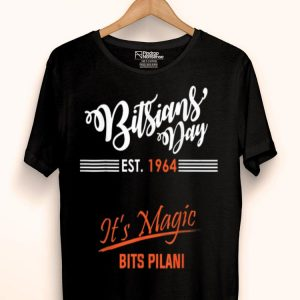 Bitsians' Day 2019 Est. 1964 It's Magic Bits Pilani shirt