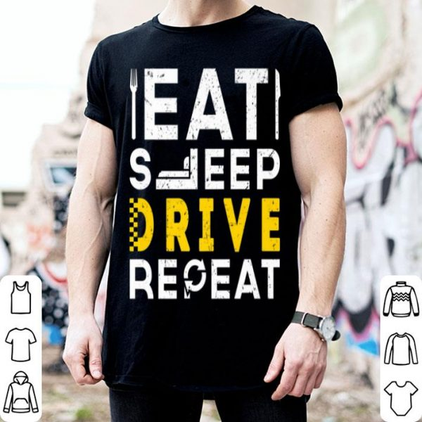 Eat Sleep Drive Repeat Taxi Schedule Service shirt