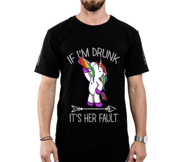 If Im Drunk Its Her Fault Unicorn Friends Couple shirt