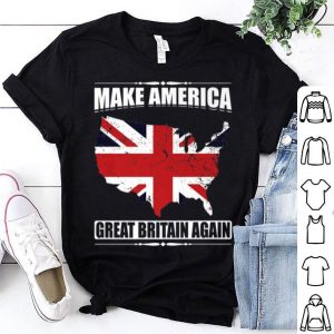 Make America Great Britain Again USA Map British Flag shirt