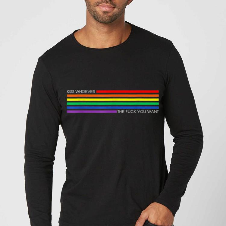 Mock4 teebirt 2 - Kiss Whoever The Fuck You Want Rainbow LGBT Pride shirt