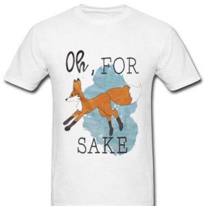 Oh, For Fox Sake Orange Fox shirt