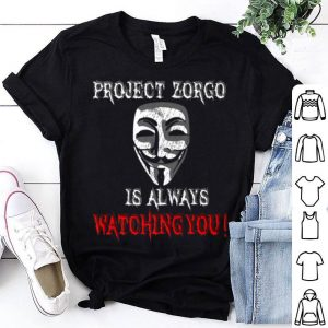 Project Zorgo Anonymous Hacker Is Always Watching You Anonymous Mask shirt