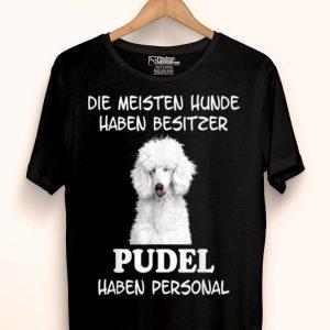 Pudel Hund Geschenke Damen Herren shirt