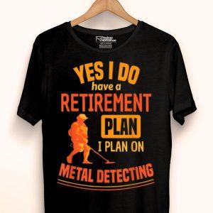 Retirement Metal Detector Beach Combing shirt