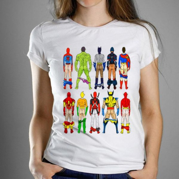 Superhero Butts Marvel And DC Supperheros Show Their Ass shirt