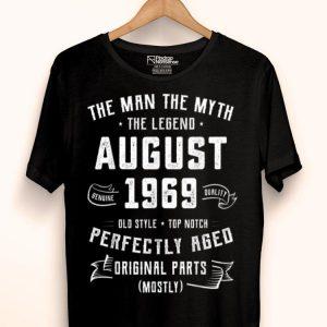 The Man Myth Legend August 1969 Birthday 50 Years Old shirt