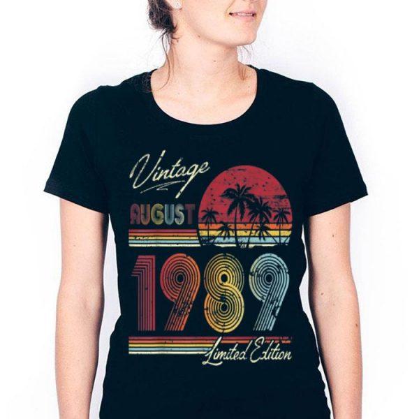 Vintage 30 Geburtstag Jahrgang 1989 August Limited Edition shirt