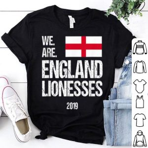 We Are England Lionesses, Womens Football Team World Cup France 2019 shirt