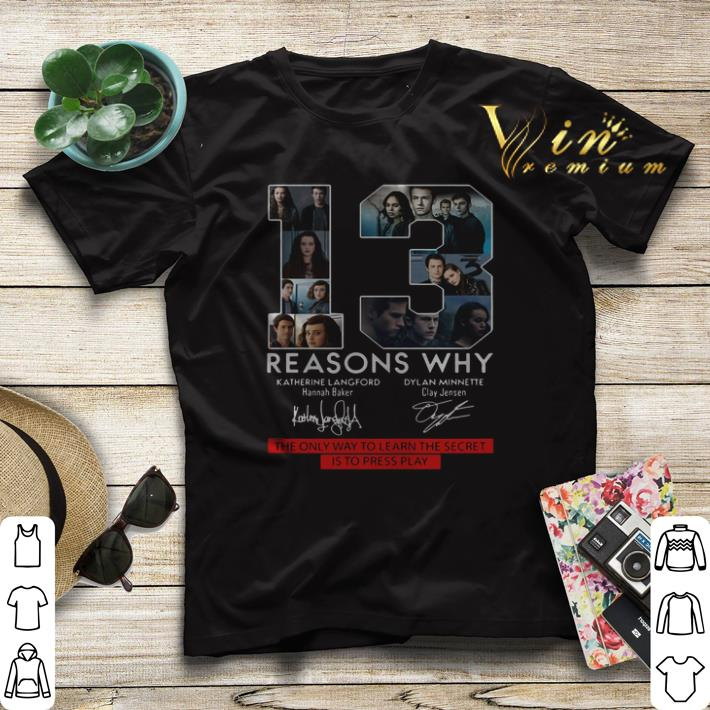 13 Reasons Why the only way to learn the secret is to press play shirt sweater 4 - 13 Reasons Why the only way to learn the secret is to press play shirt sweater