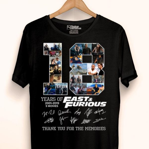18 Yesrs Of Fast And Furious Thank You For The Memories shirt