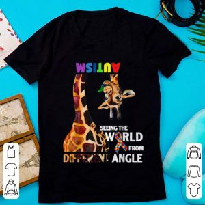 Awesome Giraffe Autism Seeing The World From Different Angle Cancer Awareness shirt