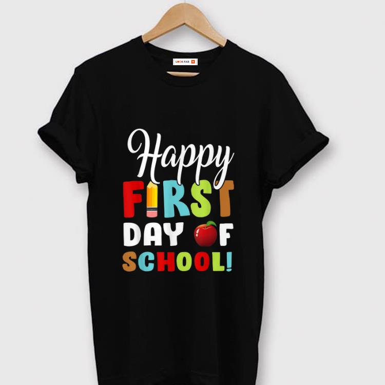 Awesome Happy First Day Of Shool shirt 1 - Awesome Happy First Day Of Shool shirt