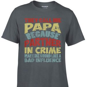 Awesome They Call Me Papa Because Partner In Crime Vintage shirt