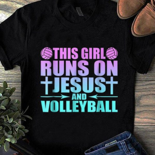 Awesome This Girl Runs On Jesus And Volleyball shirt