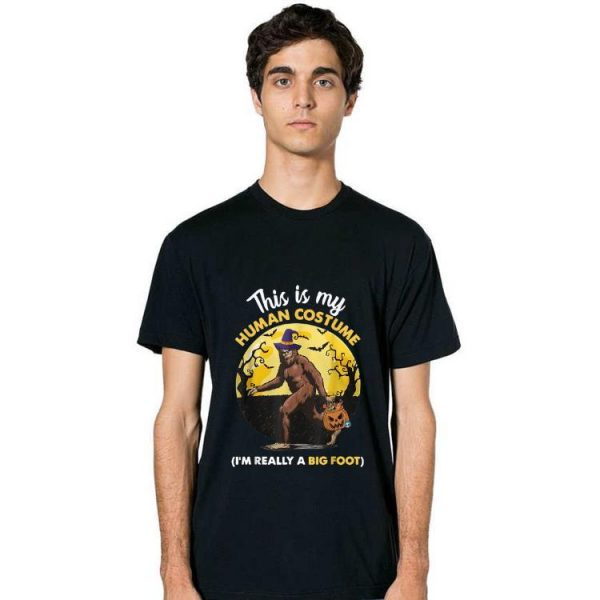 Awesome This Is My Human Costume I'm Really A Big Foot shirt
