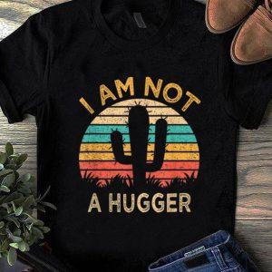 Hot Am Not A Hugger Cactus Avoid Hugs shirt
