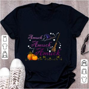 Hot Amuck Amuck Amuck Witch Halloween shirt