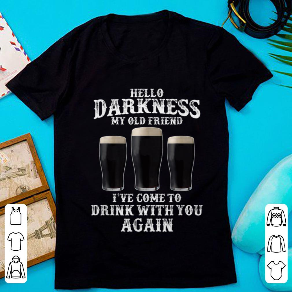 Hot Beer Hello Darkness My Old Friend I ve Come To Drink Again shirt 1 1 - Hot Beer Hello Darkness My Old Friend I've Come To Drink Again shirt