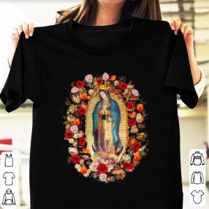 Hot Our Lady of Guadalupe Virgin Mary Catholic shirt