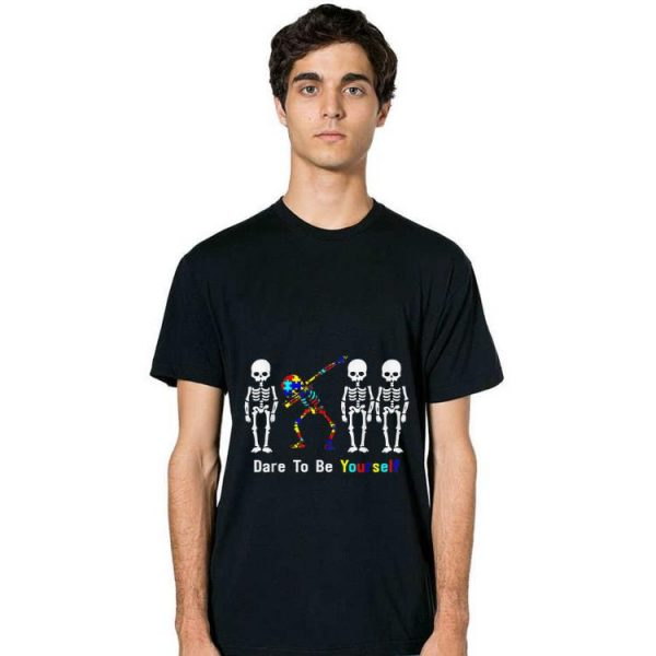 Official Autism Awareness Skeleton Dabbing Dare To Be Yourself shirt