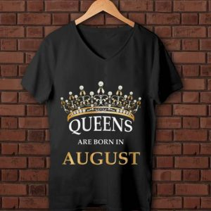 Official Queens Are Born In August Crown shirt