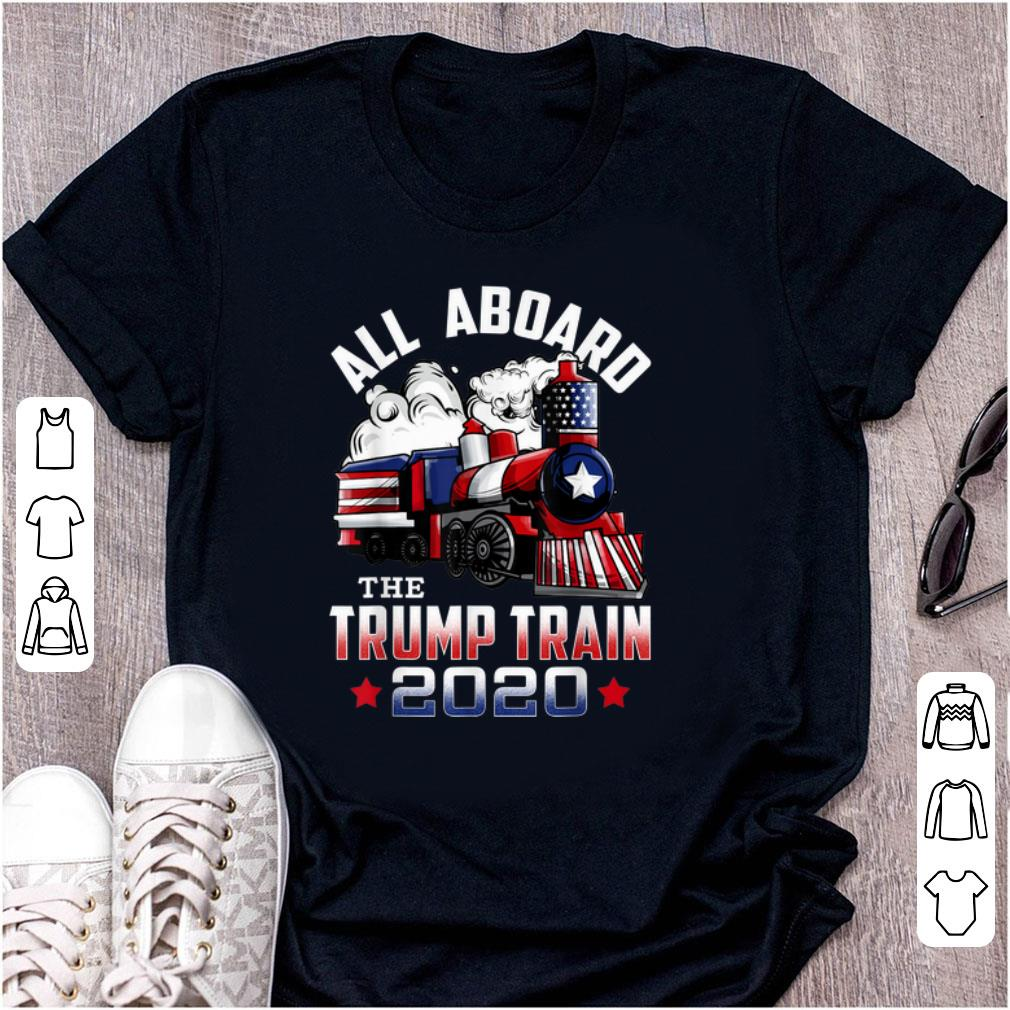 Original All Board The Trump Train 2020 shirt 1 - Original All Board The Trump Train 2020 shirt
