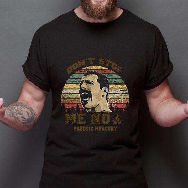 Original Don't Stop Me Now Freddie Mercury Signature shirt