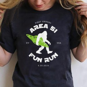 Original First Annual Area 51 Fun Run Bigfoot Ufo shirt